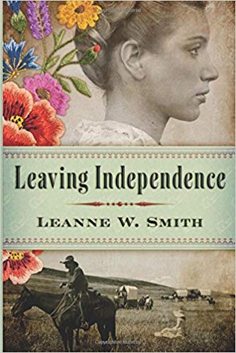 Leaving Independence by Leanne W. Smith